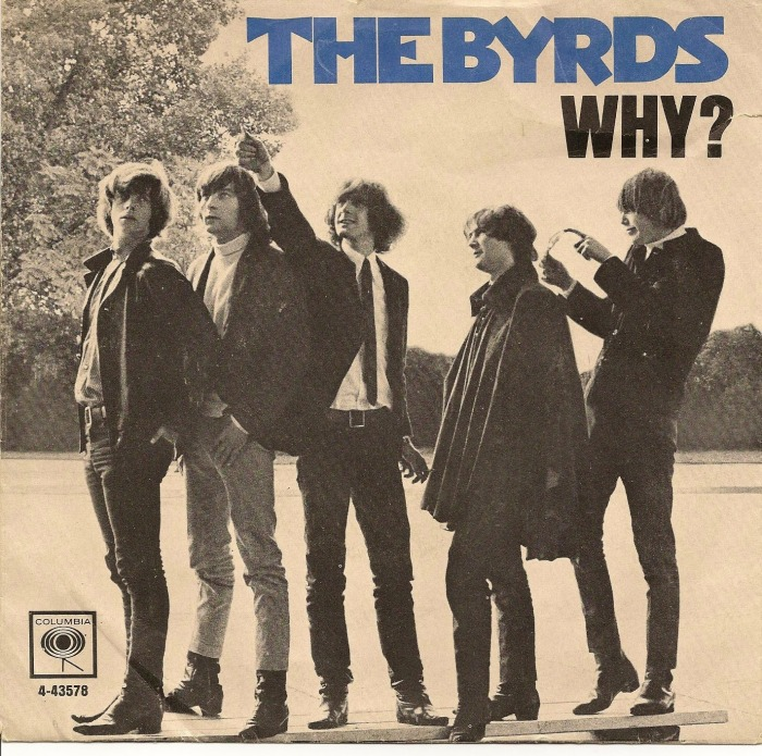 The byrds why