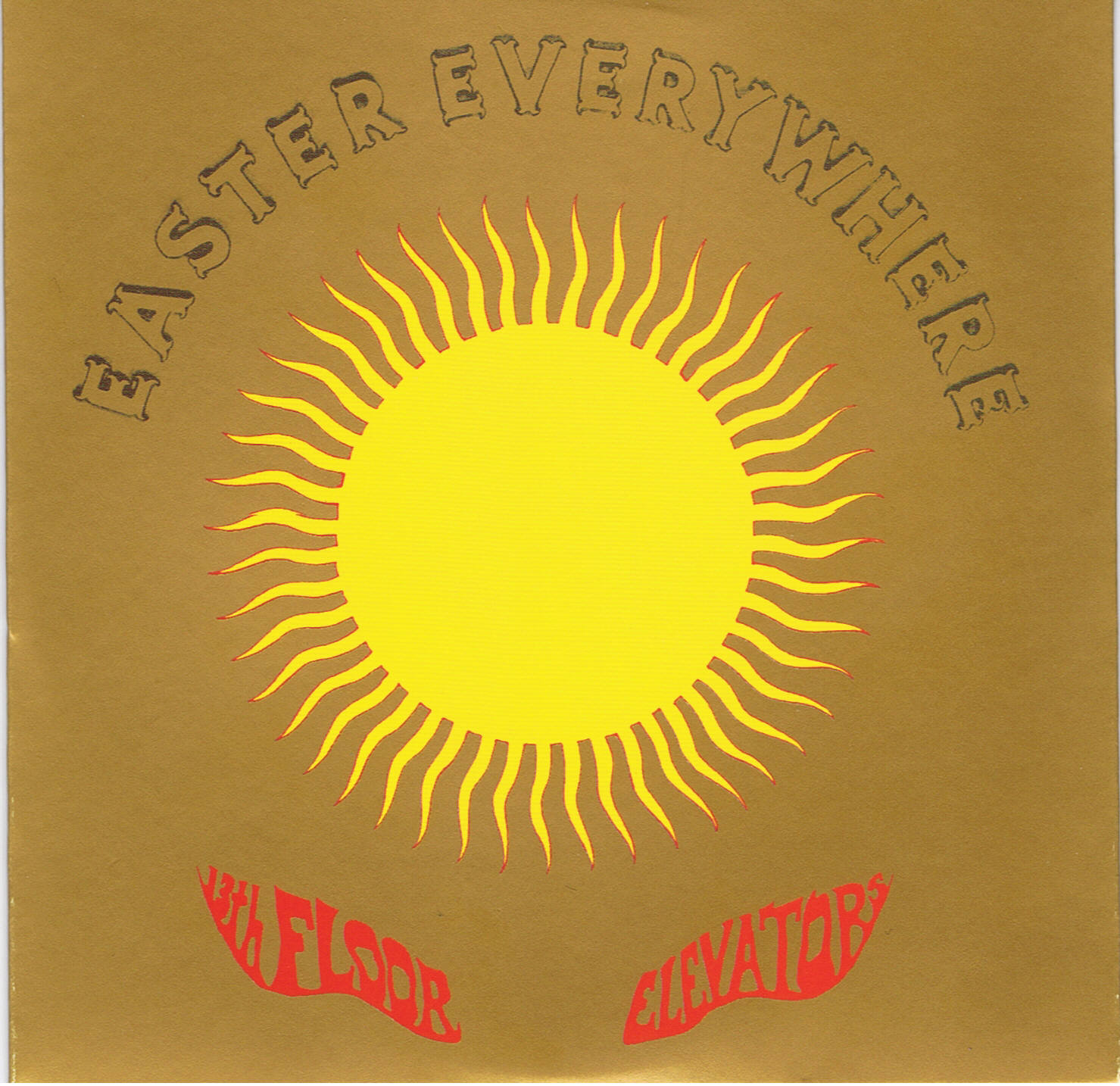 13TH FLOOR ELEVATORS U2014 EASTER EVERYWHERE